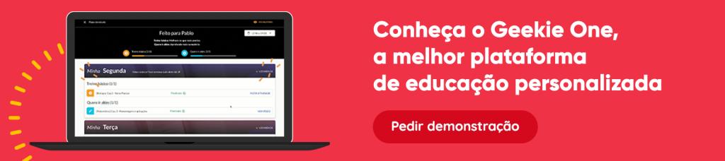 Conheça o Geekie One, a melhor plataforma de educação personalizada. Peça uma demonstração